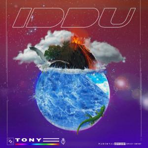 Album Iddu (Explicit) from Tony