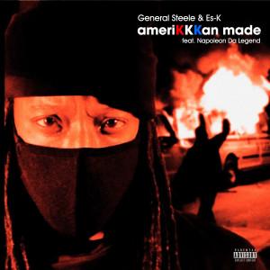Album AmeriKKKan Made from General Steele