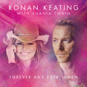 Ronan Keating的專輯Forever And Ever, Amen (Radio Mix)