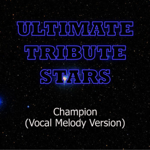 Ultimate Tribute Stars的專輯Nicki Minaj feat. Drake, Nas & Young Jeezy - Champion (Vocal Melody Version)