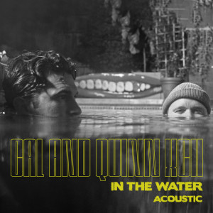 Quinn XCII的專輯In the Water (Acoustic)