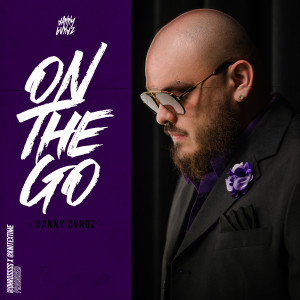 Album On The Go (Explicit) from Danny Bvndz