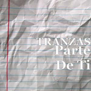 Album Parte de Ti from Tranzas