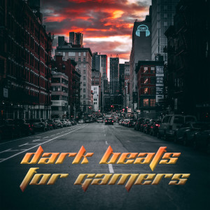 Album Dark Beats for Gamers from Toby Beats