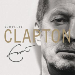 Complete Clapton 2007 Eric Clapton