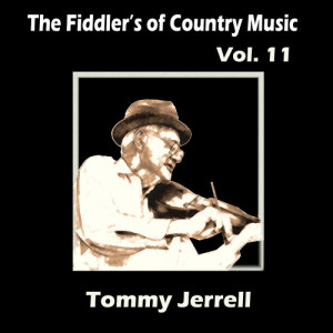 Album The Fiddler's of Country Music, Vol. 11  from Tommy Jarrell
