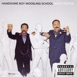 Album White People from Handsome Boy Modeling School