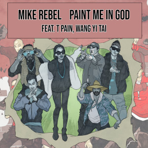 Album Paint Me in God (Explicit) from Mike Rebel