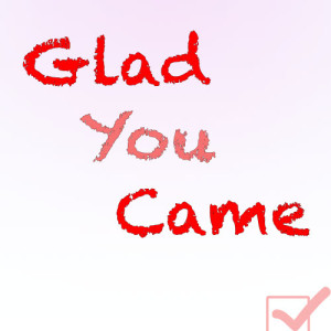 Album Glad You Came from I'm Glad You Came