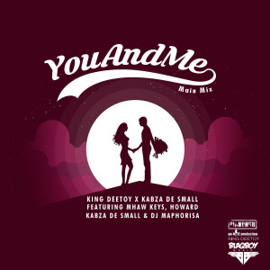 Album You And Me from King Deetoy