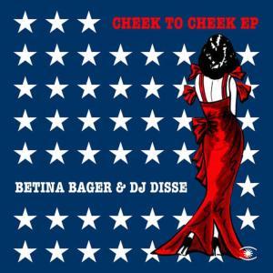 Album Cheek To Cheek EP from Betina Bager