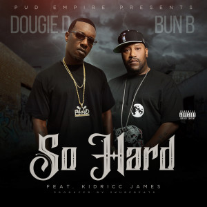Album So Hard from Bun B