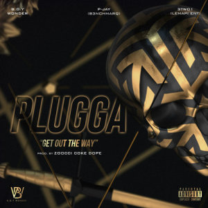 Album Plugga (Get Out The Way) from B.O.Y Wonder
