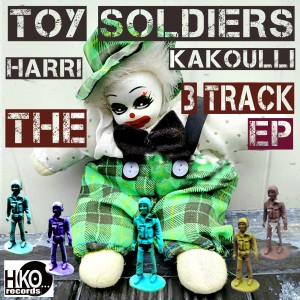 Album Toy Soldiers: The 3 Track EP (Remix) from Harri Kakoulli