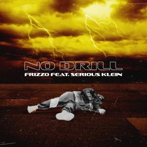 No Drill (feat. Serious Klein) (Explicit)