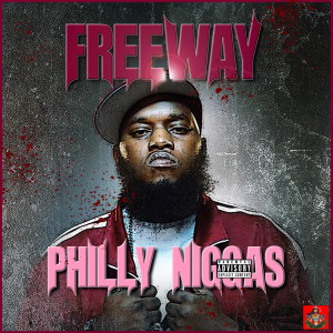 Album Philly Niggas from Freeway