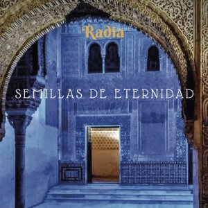 Album Semillas de Eternidad from Radia