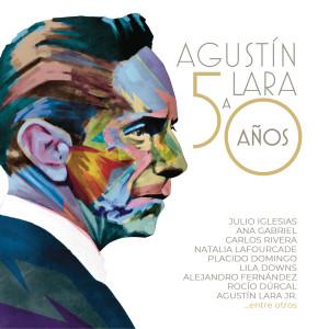 Album Agustín Lara a 50 Años from Varios