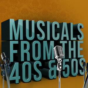 Album Musicals from the 40's and 50's from West End Orchestra