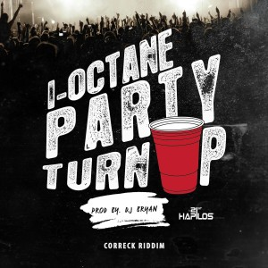 Album Party Turn Up - Single from I-Octane
