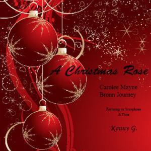 Carolee Mayne的專輯A Christmas Rose