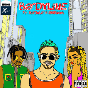 XNilo的專輯Bodyline (feat. Modulo Thegabwoy & Ambizius) (Explicit)