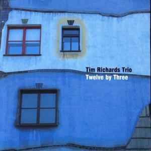 Tim Richards的專輯Twelve By Three