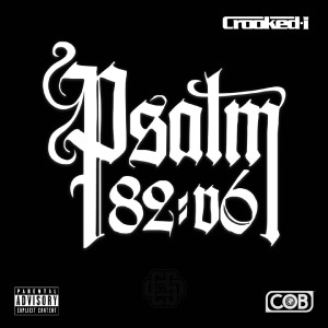 Album Psalm 82:6 (Explicit) from Crooked I