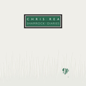 Album Shamrock Diaries (Deluxe Edition) [2019 Remaster] from Chris Rea