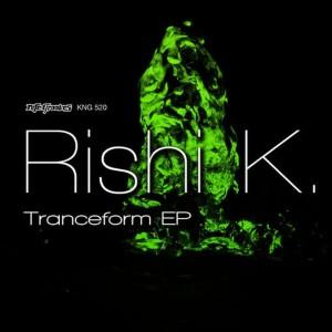Album Tranceform EP from Rishi K.