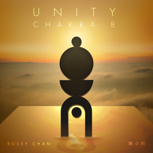 Album Unity (Chakra 8) from Rosey Chan