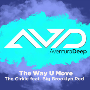 Album The Way U Move from The Cirkle