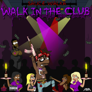 Walk in the Club (Explicit)