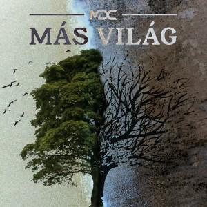Album Más Világ from MDC