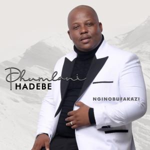 Album Nginobufakazi from Phumlani Hadebe