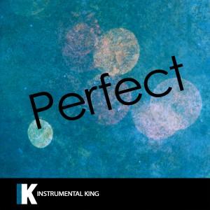 Instrumental King的專輯Perfect (In the Style of Ed Sheeran) [Karaoke Version]