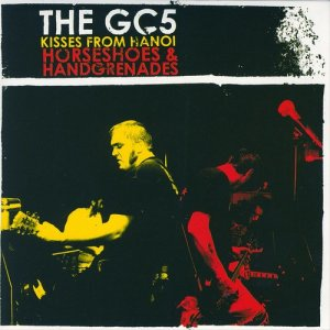 Album Kisses From Hanoi / Horseshoes and Handgrenades from The GC5