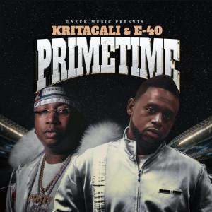 Prime Time (feat. E-40) (Explicit) dari E-40
