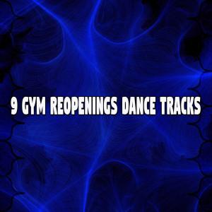 Album 9 Gym Reopenings Dance Tracks from The Gym Allstars
