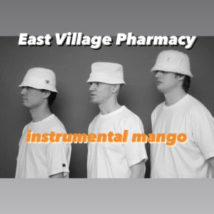 Album Instrumental Mango from East Village Pharmacy