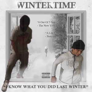Album I Know What You Did Last Winter (Explicit) from Wintertime