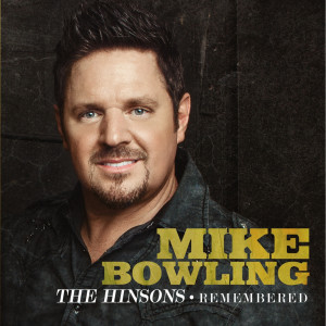 Album The Hinsons - Remembered from Mike Bowling