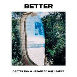 Album Better (Explicit) from Japanese Wallpaper