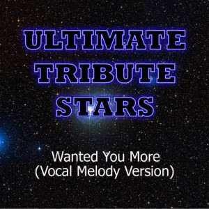 Ultimate Tribute Stars的專輯Lady Antebellum - Wanted You More (Vocal Melody Version)