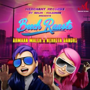 Album Beech Raaste from Armaan Malik