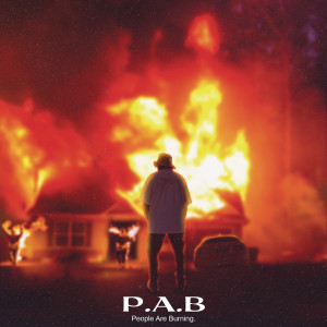 Album P.A.B (People Are Burning) from QUE DJ