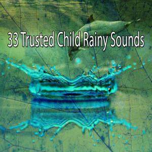 33 Trusted Child Rainy Sounds