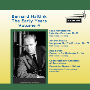 Bernard Haitink的專輯Bernard Haitink: The Early Years