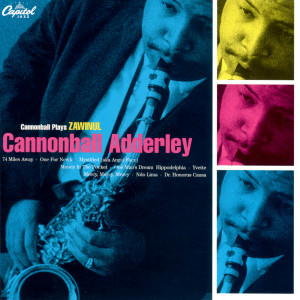 Cannonball Plays Zawinul 2004 Cannonball Adderley
