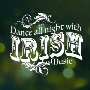Album Dance All Night with Irish Music from The Irish Dancing Music